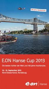 E.ON Hanse Cup 2013 Die besten Achter der Welt und 100 Jahre Hochbrücke.